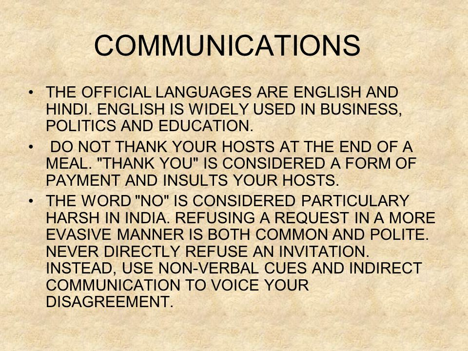 COMMUNICATIONS •THE OFFICIAL LANGUAGES ARE ENGLISH AND HINDI.