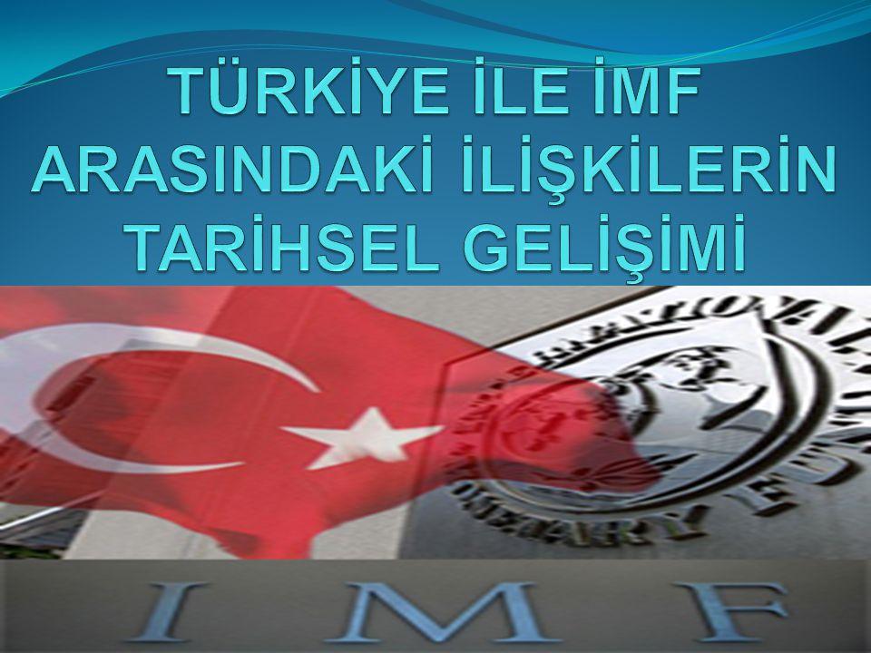 2001'DE IMF'Lİ YILLAR YENİDEN BAŞLADI  2001 de Bülent Ecevit in başbakan olduğu üçlü koalisyon döneminde art arda anlaşmalarla IMF li hayat yeniden başladı.
