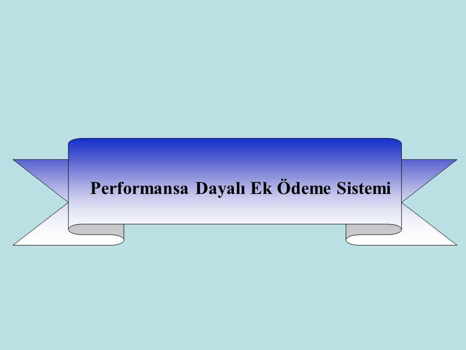 Performansa Dayalı Ek Ödeme Sistemi