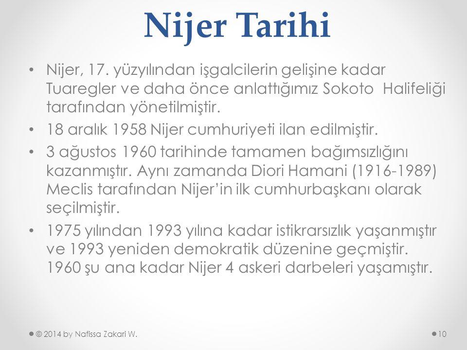 Nijer Tarihi •N•Nijer, 17. yüzyılından işgalcilerin gelişine kadar Tuaregler ve daha önce anlattığımız Sokoto Halifeliği tarafından yönetilmiştir. •1•