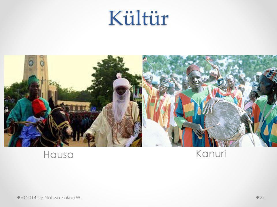 Kültür © 2014 by Nafissa Zakari W. Hausa Kanuri 24
