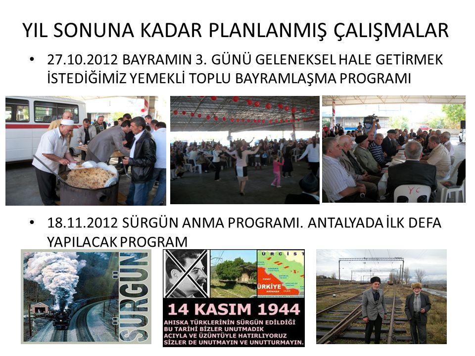 YIL SONUNA KADAR PLANLANMIŞ ÇALIŞMALAR • 27.10.2012 BAYRAMIN 3.