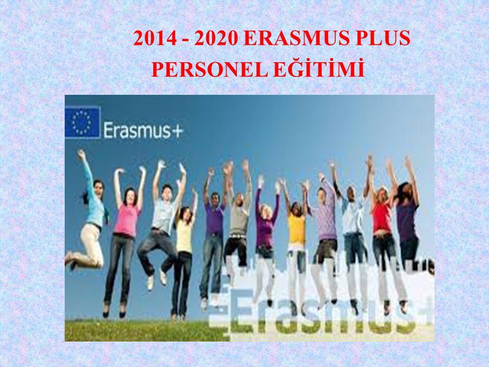 2014 - 2020 ERASMUS PLUS PERSONEL EĞİTİMİ