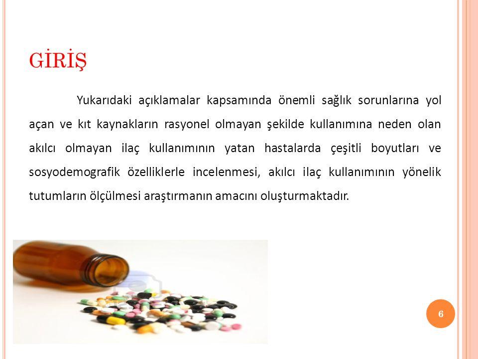  Tablo 3.(Devamı) BULGULAR 17 Basında reklamı yapılan ürünleri tedavi amacıyla kullanırmısınız.