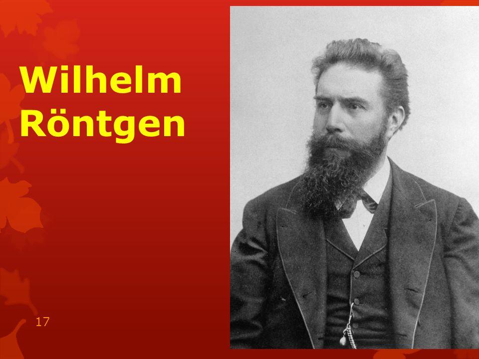 Wilhelm Röntgen 15.05.2014 17