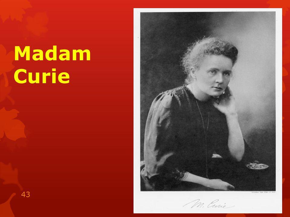 Madam Curie 15.05.2014 43
