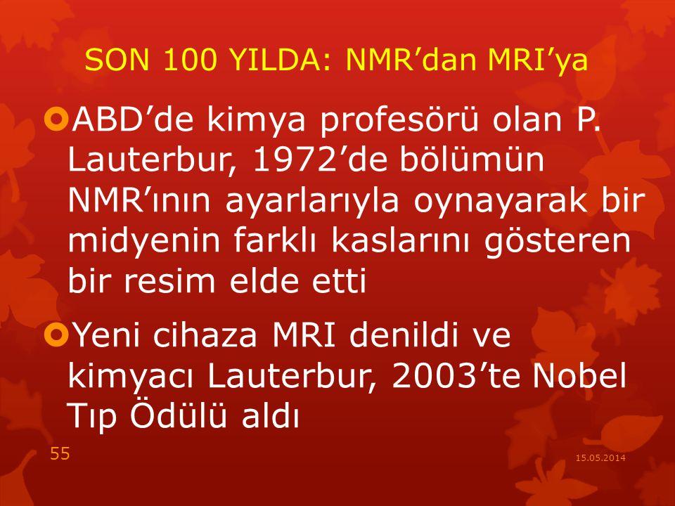 SON 100 YILDA: NMR'dan MRI'ya  ABD'de kimya profesörü olan P.