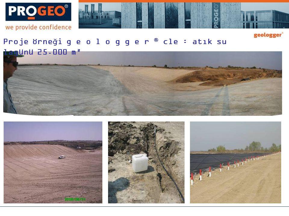 Proje örneği g e o l o g g e r  cle : atık su lagünü 25.000 m²