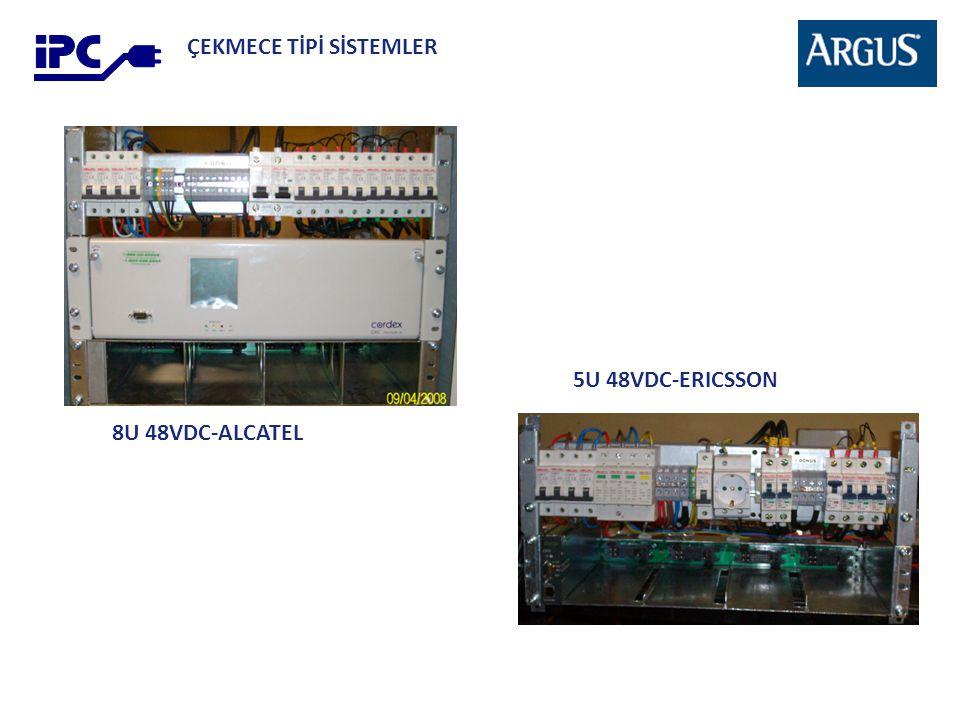 ÇEKMECE TİPİ SİSTEMLER 8U 48VDC-ALCATEL 5U 48VDC-ERICSSON