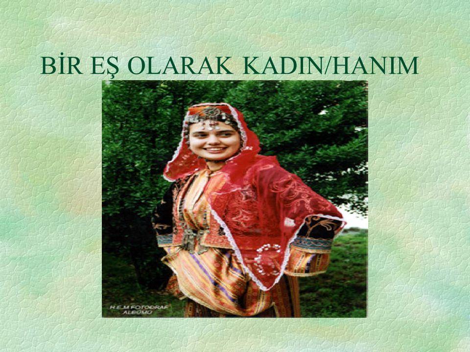 BİR EŞ OLARAK KADIN/HANIM
