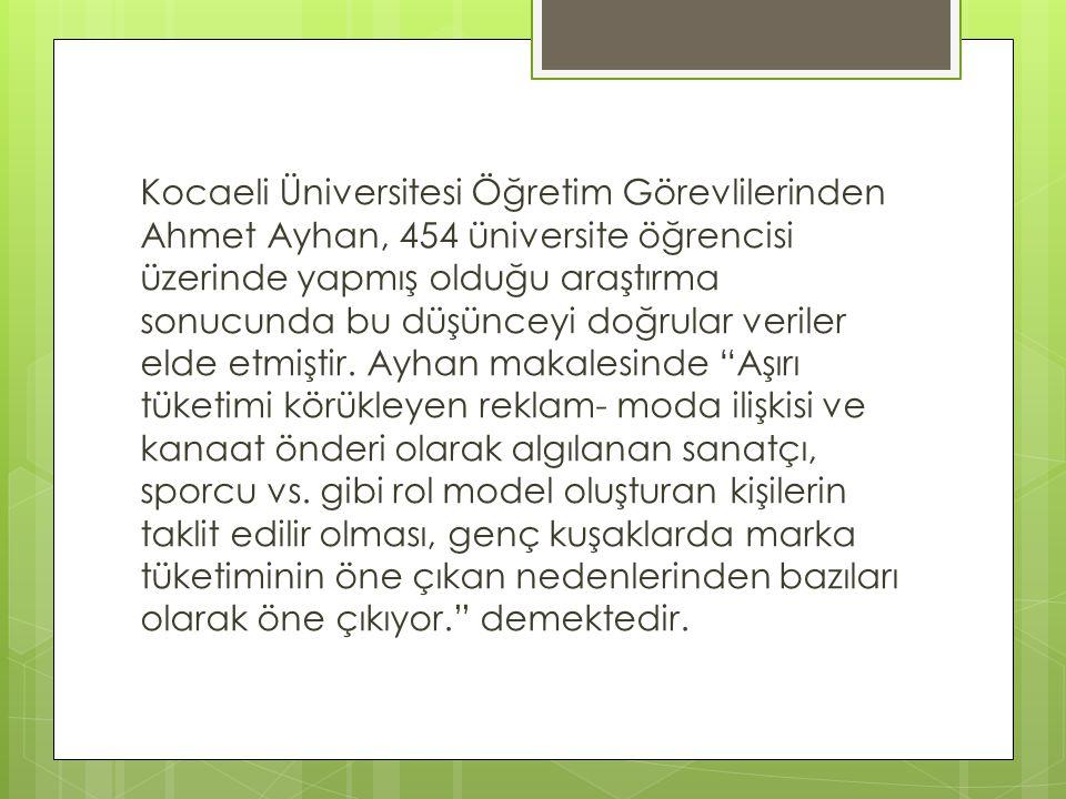 Kocaeli Üniversitesi Öğretim Görevlilerinden Ahmet Ayhan, 454 üniversite öğrencisi üzerinde yapmış olduğu araştırma sonucunda bu düşünceyi doğrular ve