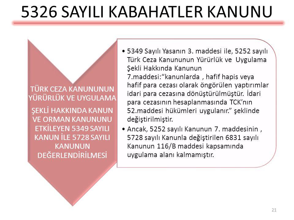 5326 SAYILI YASAYA GÖRE ZAMAN AŞIMI SÜRELERİ •1- Soruşturma zaman aşımı: •a) İPC>Yüz bin TL. 5 yıl, •b) Yüz bin TL.>İPC> Elli bin TL. 4yıl, •c) İPC< E