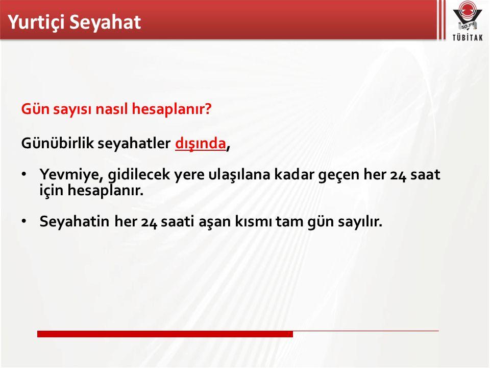 Yurtiçi Seyahat Örnek Hesaplama Ankara'da ikamet eden bir araştırmacı 14 gün süre(yol dahil) ile geçici görevle Malatya'ya gönderiliyor.