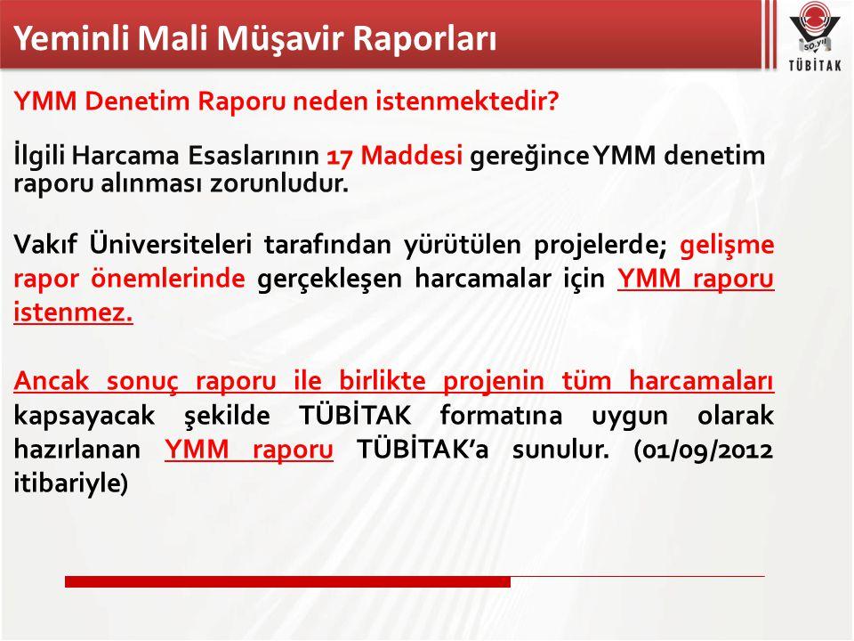 YMM Denetim Raporu neden istenmektedir.