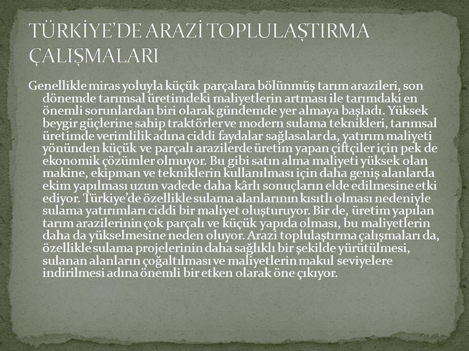  Türkiye'de 17.7.1973 tarih ve 1757 sayılı Toprak ve Tarım Kanunu (T.T.R.K) yürürlüğe girmiştir.