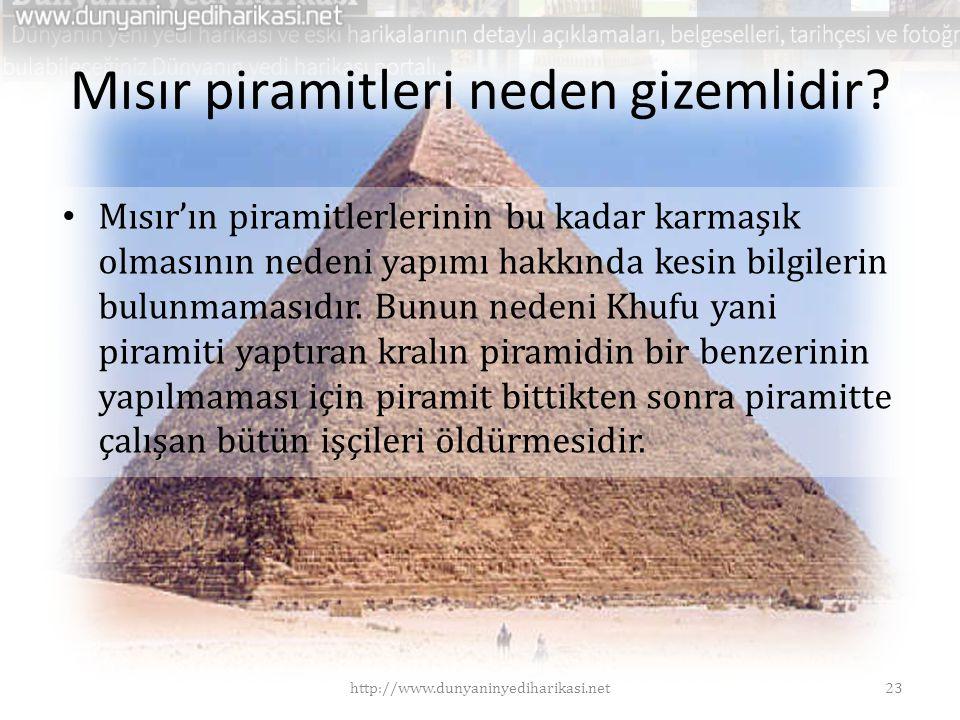 Mısır piramitleri neden gizemlidir? • Mısır'ın piramitlerlerinin bu kadar karmaşık olmasının nedeni yapımı hakkında kesin bilgilerin bulunmamasıdır. B