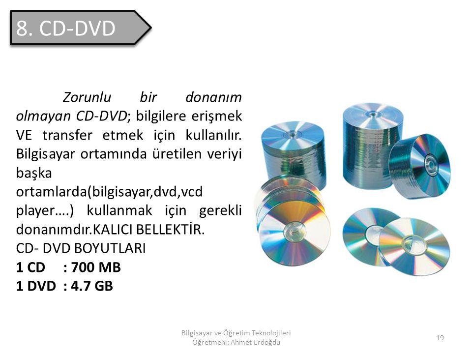 """Bilgisayar ve Öğretim Teknolojileri Öğretmeni: Ahmet Erdoğdu 18 Disketler, """" Disket S ü r ü c ü s ü"""" adı verilen cihaz yardımıyla kullanılırlar. Genel"""