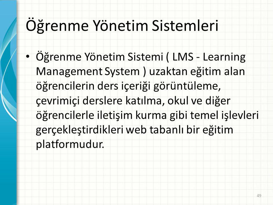 Öğrenme Yönetim Sistemleri • Ticari Öğrenme Yönetim Sistemlerinden en bilinir • olanları Blackboard, Desire2Learn, eCollege, Webct (Blackboard tarafın