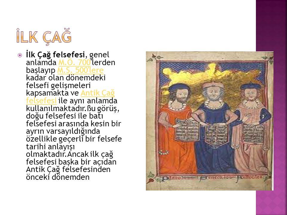  Orta Çağ felsefesi tarihsel dönem itibariyle ilkçağ felsefesinin bitiminden modern düşüncenin başlangıcına kadar olan dönemi kapsar.