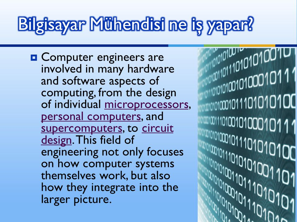  Usual tasks involving computer engineers include writing software and firmware for embedded microcontrollers, designing VLSI chips, designing analog sensors, designing mixed signal circuit boards, and designing operating systems.