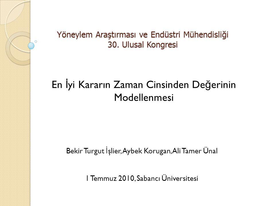 Yöneylem Araştırması ve Endüstri Mühendisliği 30.