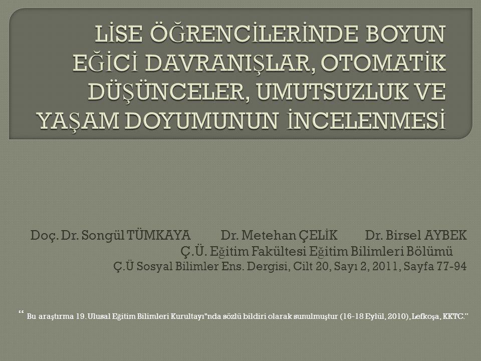 """"""" Bu ara ş tırma 19. Ulusal E ğ itim Bilimleri Kurultayı """" nda sözlü bildiri olarak sunulmu ş tur (16-18 Eylül, 2010), Lefko ş a, KKTC."""" Doç. Dr. Song"""