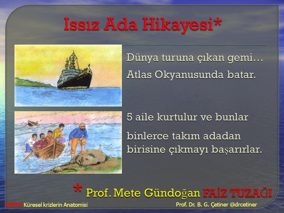 Prof. Dr. B. G. Çetiner @drcetiner