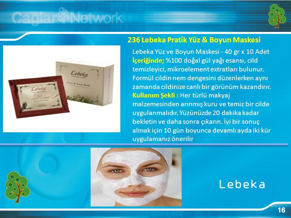16 236 Lebeka Pratik Yüz & Boyun Maskesi Lebeka Yüz ve Boyun Maskesi - 40 gr x 10 Adet İçeriğinde; %100 doğal gül yağı esansı, cild temizleyici, mikro