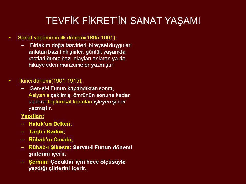 CENAP ŞAHABETTİN (1870- 1934) •Servet-i Fünun edebiyatının Tevfik Fikret'ten sonra gelen en önemli şairidir.