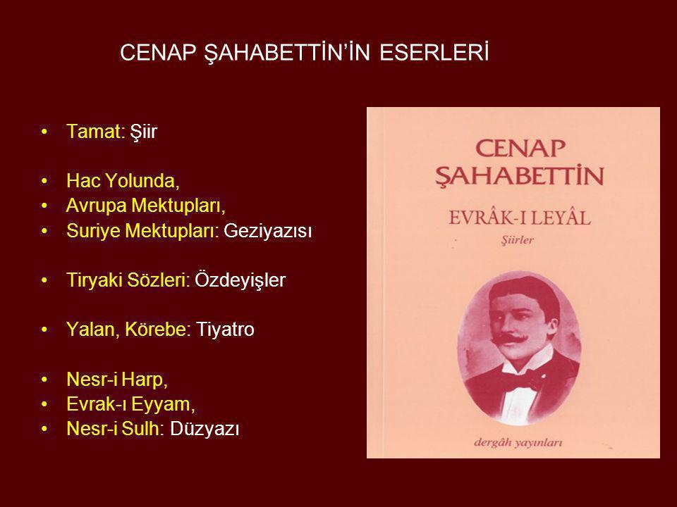 AHMET RASİM (1852 - 1937) •Şiir ve öykü kitapları, okul kitapları, tarih ve bilim konularında çeşitli yapıtlar vermiştir.