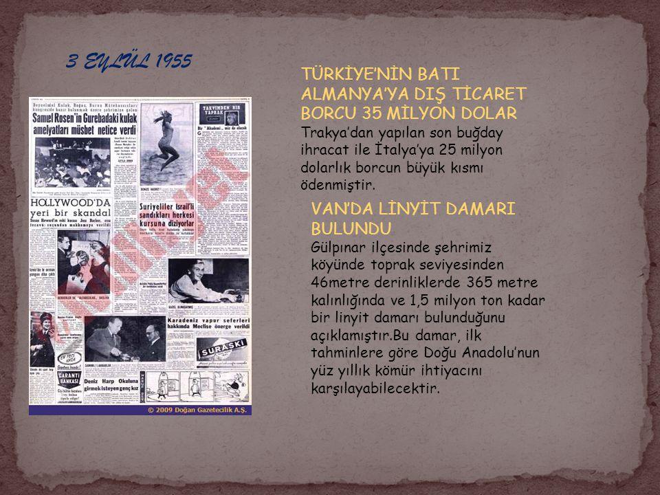 13 EYLÜL 1955 ÖRFİ İDARE ALTI AY DEVAM EDECEK Büyük Millet Meclisini tarihi toplantısında Başvekil 'Her şey düzelecek, suçlular cezalandırılacaktır.' dedi.