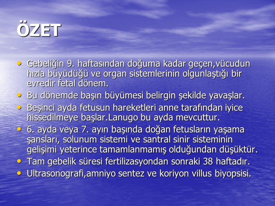 ÖZET • Gebeliğin 9.