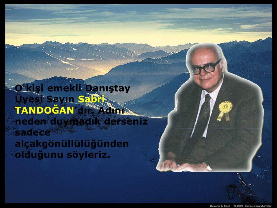 Sa yın Sa bri TANDOĞAN 'a internet sitesinden ulaşabilirsiniz (www.gonulsohbetleri.net).