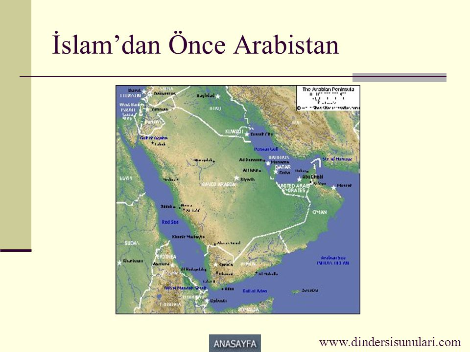 İslam'dan Önce Arabistan www.dindersisunulari.com