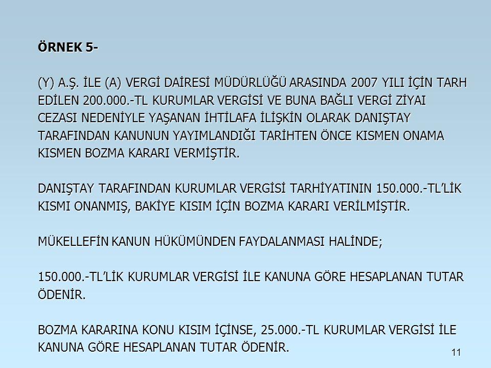 11 ÖRNEK 5- (Y) A.Ş.