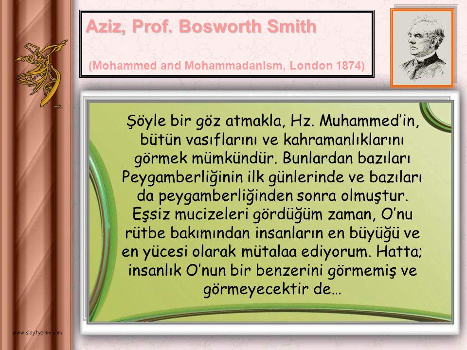 Senin asırdaşın olmadığımdan dolayı üzgünüm ey Muhammmed! Öğreticisi ve yayıcısı olduğun bu kitap senin eserin değildir. O ilahidir. Onun ilahi olduğu