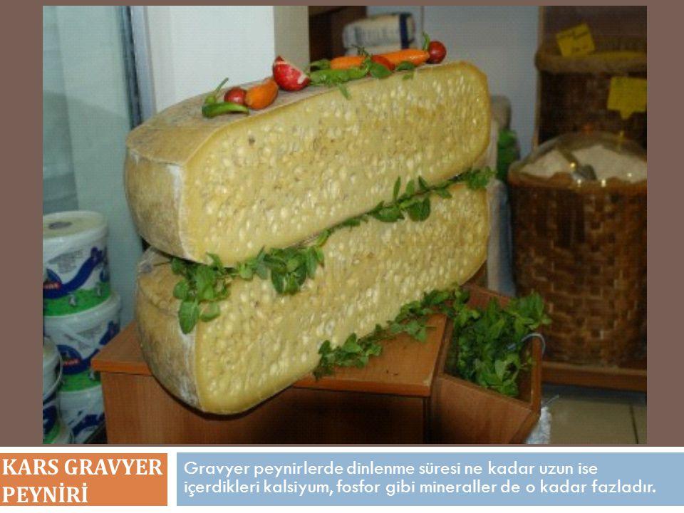 Gravyer peynirlerde dinlenme süresi ne kadar uzun ise içerdikleri kalsiyum, fosfor gibi mineraller de o kadar fazladır. KARS GRAVYER PEYNİRİ