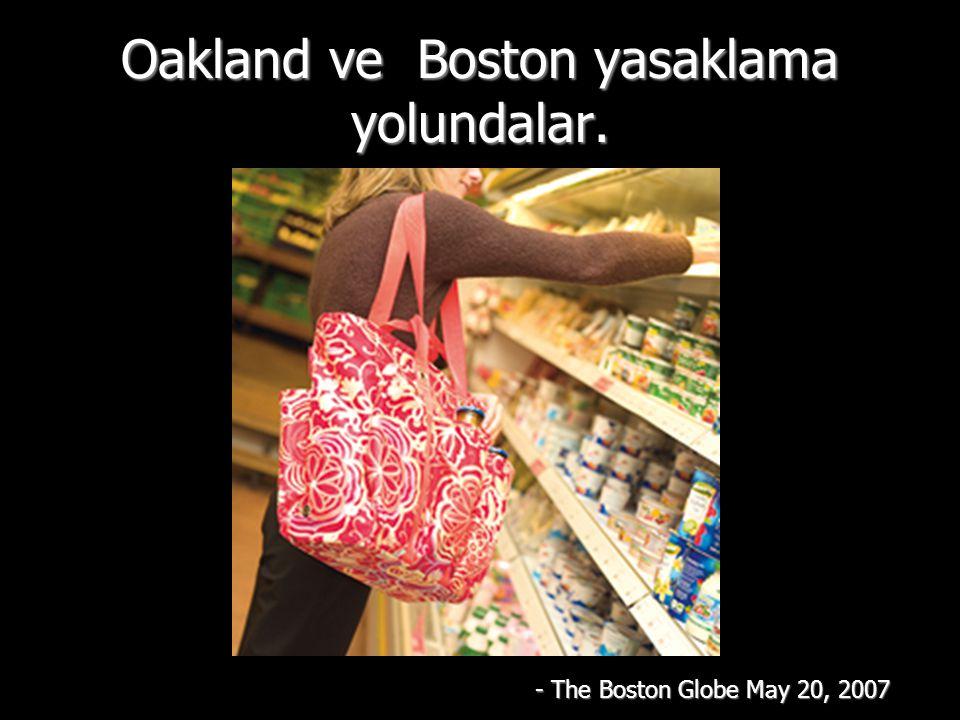 Oakland ve Boston yasaklama yolundalar. - The Boston Globe May 20, 2007