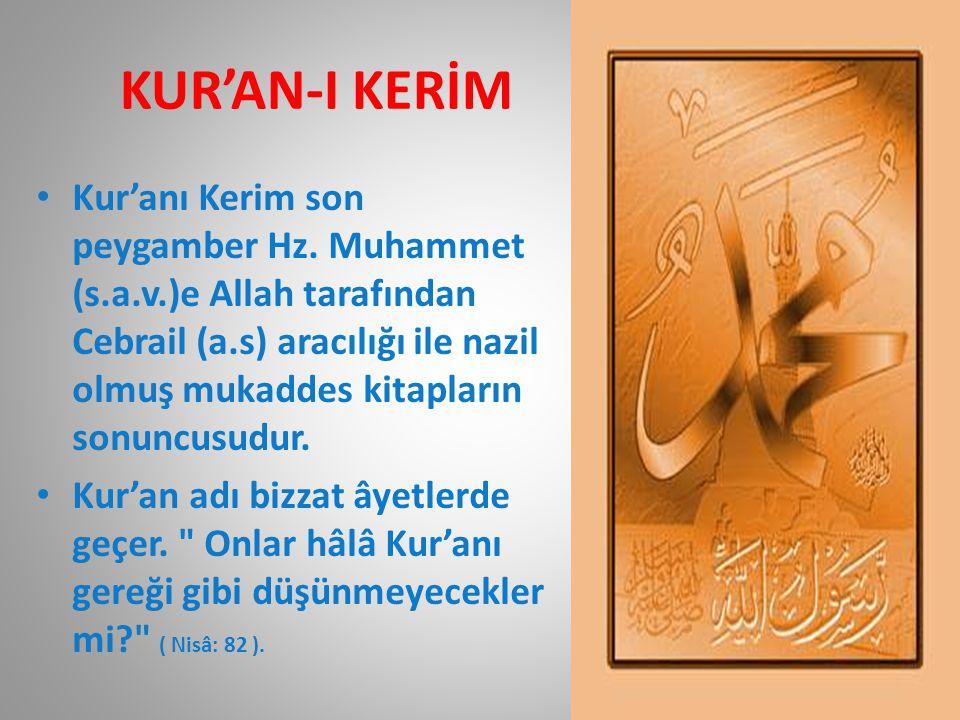 KUR'AN-I KERİM • Kur'anı Kerim son peygamber Hz.