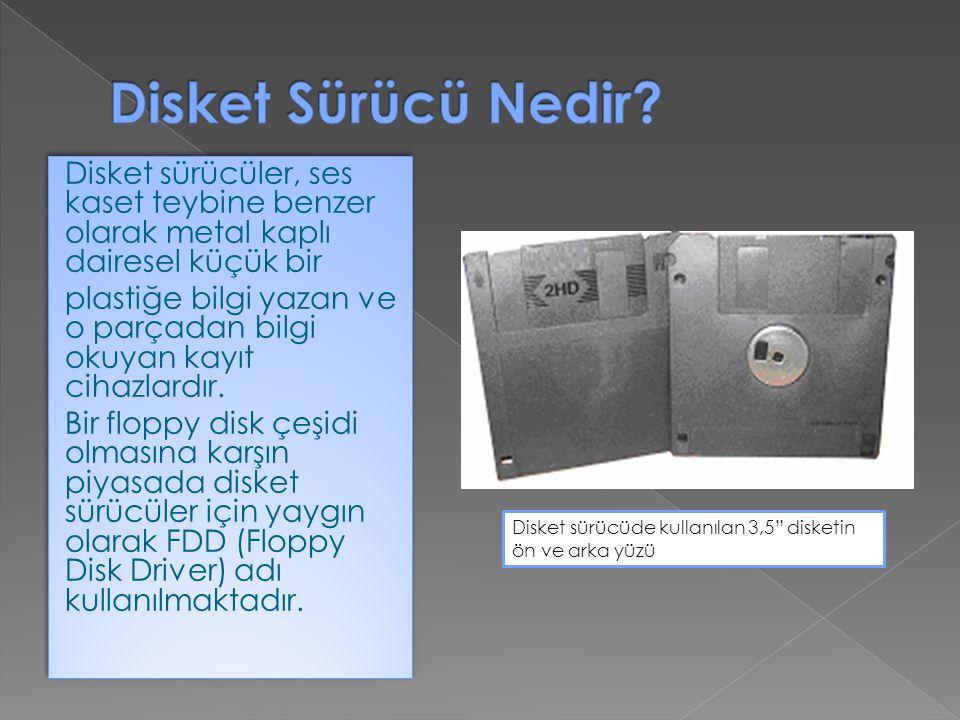 Disket sürücüler, ses kaset teybine benzer olarak metal kaplı dairesel küçük bir plastiğe bilgi yazan ve o parçadan bilgi okuyan kayıt cihazlardır. Bi