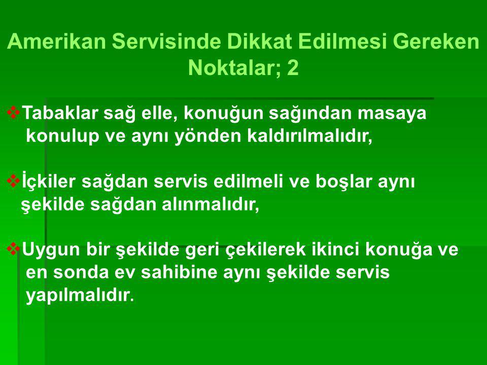 ÖZEL KUVERLER 1.İstakoz kuveri 2.İstiridye kuveri 3.