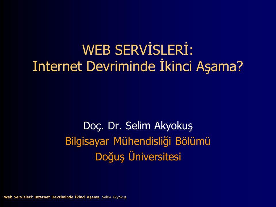 12 Web Servisleri: Internet Devriminde İkinci Aşama?, Selim Akyokuş Web Servisleri: Internet Devriminde İkinci Aşama?, Selim Akyokuş Web Servisleri Modeli •Web servisleri modeli üç ana birimin etkileşimine dayanır.