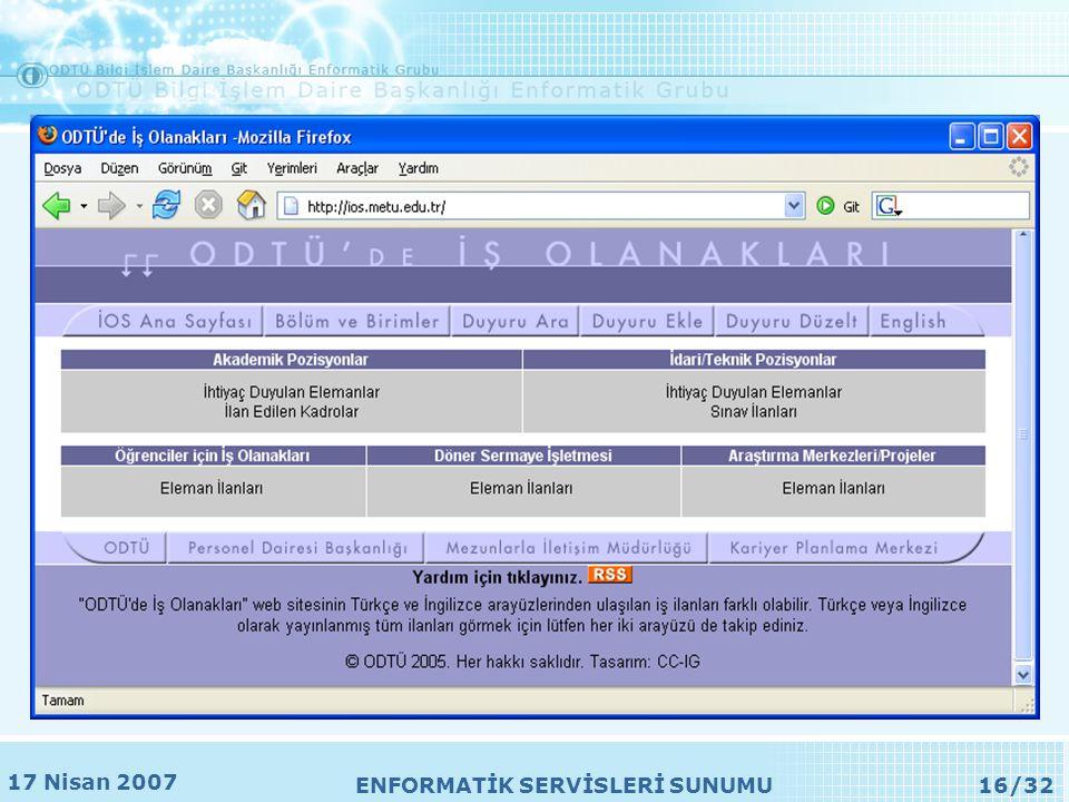 17 Nisan 2007 ENFORMATİK SERVİSLERİ SUNUMU16/32