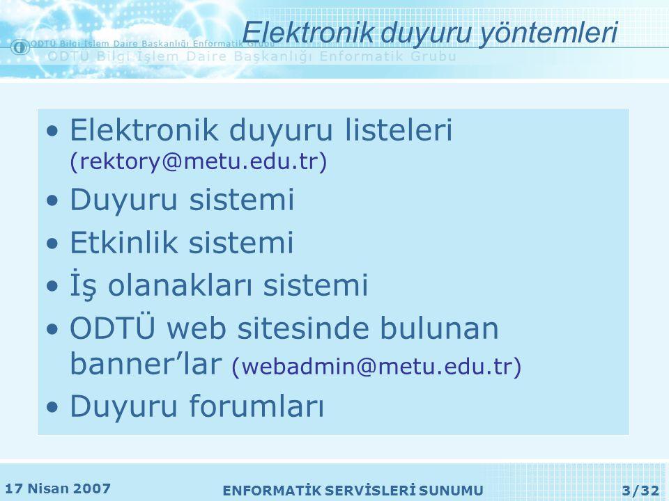17 Nisan 2007 ENFORMATİK SERVİSLERİ SUNUMU14/32