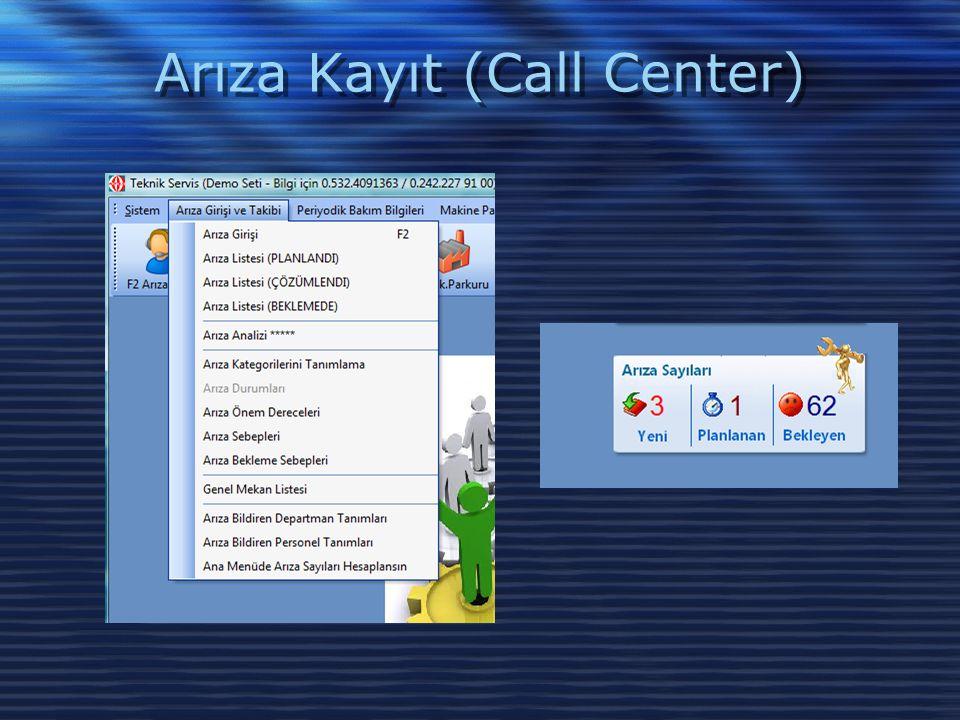 Arıza Kayıt (Call Center)