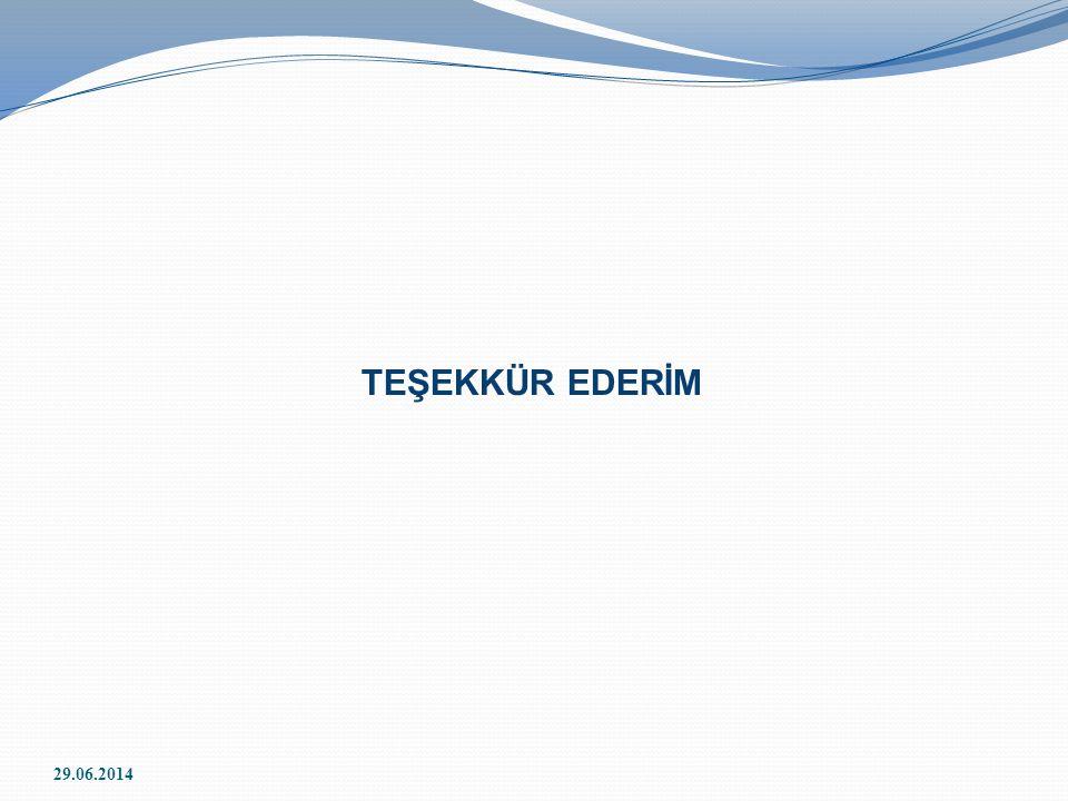 TEŞEKKÜR EDERİM 29.06.2014