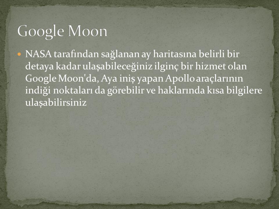  NASA tarafından sağlanan ay haritasına belirli bir detaya kadar ulaşabileceğiniz ilginç bir hizmet olan Google Moon'da, Aya iniş yapan Apollo araçla