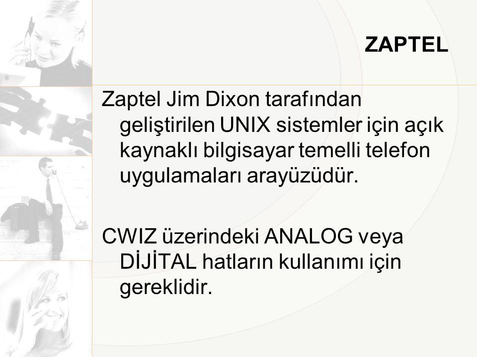 ZAPTEL Zaptel Jim Dixon tarafından geliştirilen UNIX sistemler için açık kaynaklı bilgisayar temelli telefon uygulamaları arayüzüdür. CWIZ üzerindeki