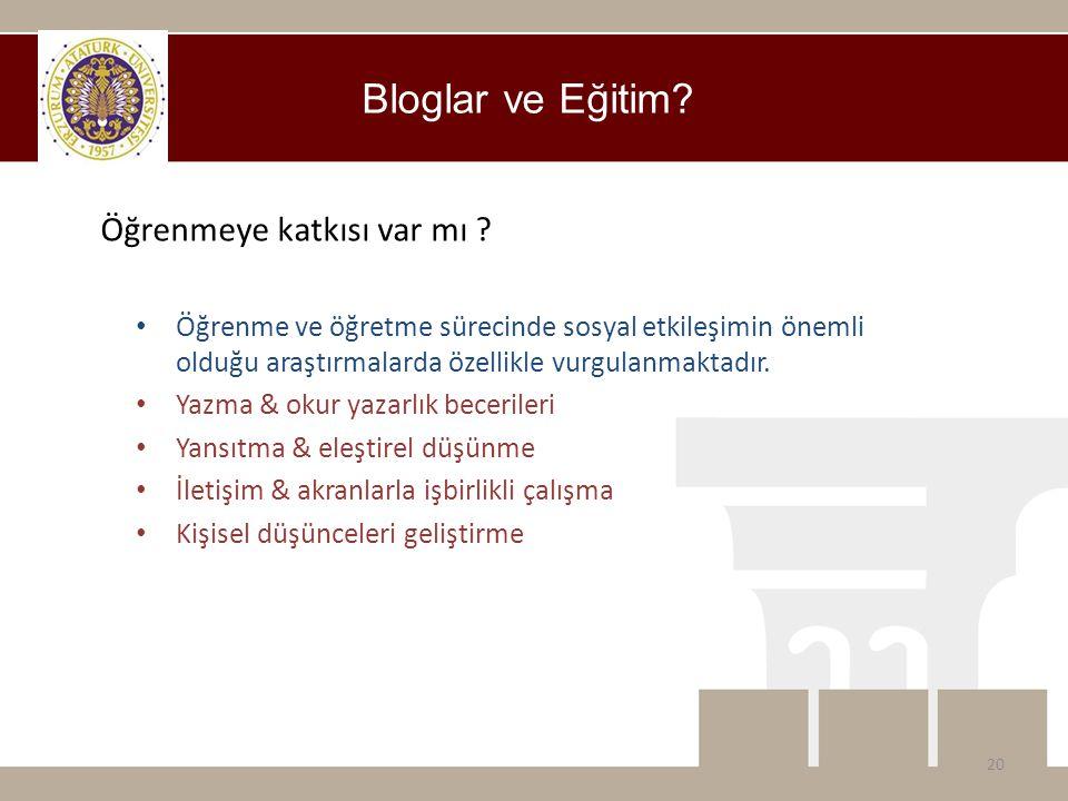 Bloglar ve Eğitim? • Öğrenme ve öğretme sürecinde sosyal etkileşimin önemli olduğu araştırmalarda özellikle vurgulanmaktadır. • Yazma & okur yazarlık
