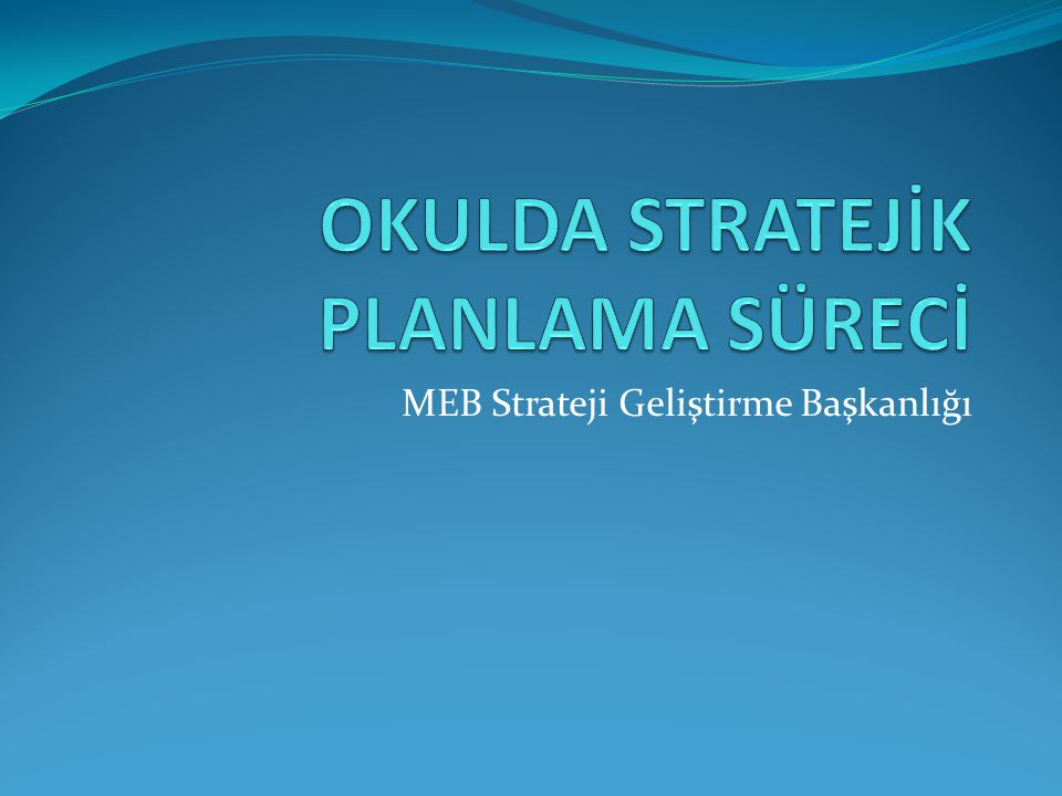MEB Strateji Geliştirme Başkanlığı